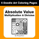 Absolute Value - Multiplication & Division - Coloring Pages | Doodle Art Math