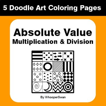 Absolute Value - Multiplication & Division - Coloring Pages   Doodle Art Math