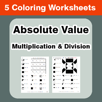 Absolute Value - Multiplication & Division - Coloring Worksheets