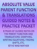 Absolute Value Parent Function & Translations (Vertical/Ho