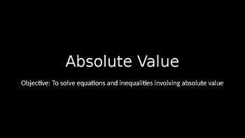 Absolute Value PowerPoint Lesson (1.4)