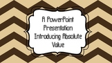Absolute Value PowerPoint Lesson 6th, 7th, 8th Grade