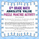 Absolute Value - Puzzle Practice Activity - 6th Grade Go Math