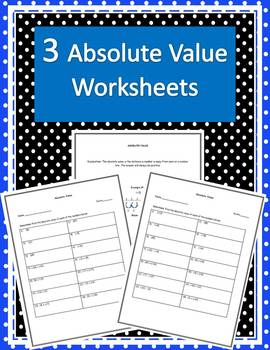 Absolute Value (Three Worksheets w/ Answers)