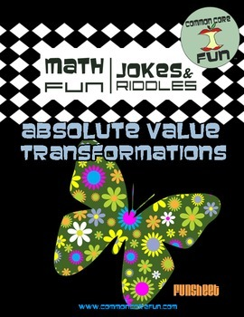 Absolute Value Transformations Fun Riddle