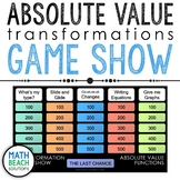 Absolute Value Transformations Game Show Activity