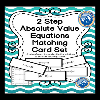 Absolute Value Two Step Equations Matching Card Set