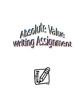 Absolute Value Writing Assignment and Grading Rubric