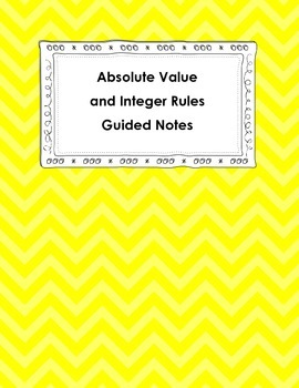 Absolute Value and Integer Rules Guided Notes