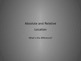 Absolute and Relative Location PowerPoint