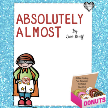 Absolutely Almost by Lisa Graff - a CCSS aligned close reading novel study
