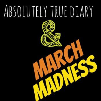 Absolutely True Diary of a Part Time Indian March Madness Debate Lesson