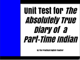 Absolutely True Diary of a Part Time Indian Unit Test-Multiple Choice