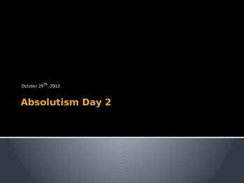 Absolutism Day 2