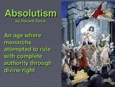 Absolutism (late 1500s to late 1700s)