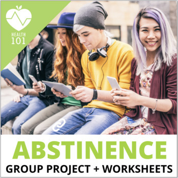 Abstinence Unit: lessons, projects, activities and assessments! Health Sex Ed.