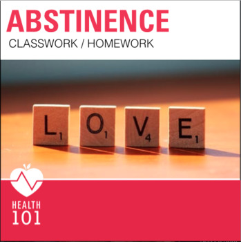 Abstinence Worksheets: Waiting for Sex Activities- Health Class Sex Ed. Unit