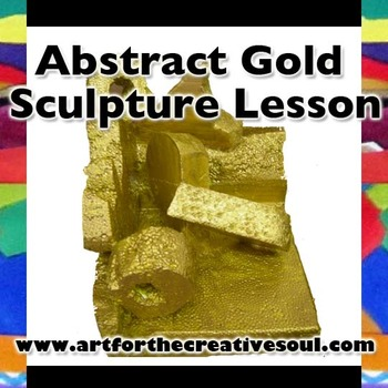 Abstract Gold Sculpture Lesson