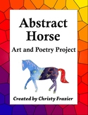 Abstract Horse Art and Poetry Project