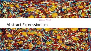 Abstract Expressionism with Jackson Pollock