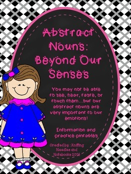 Abstract Nouns: Beyond Our Senses Info and Practice Printables