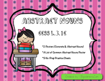Abstract Nouns : CCSS L.31C (Posters and Worksheets)