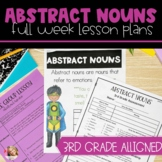 Abstract Nouns | Full Week Lesson Plans for Third Grade