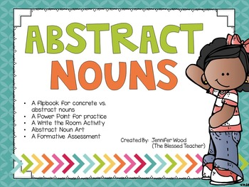 Abstract Nouns Pack by The Blessed Teacher | Teachers Pay Teachers
