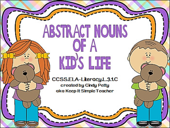Abstract Nouns of a Kid's Life