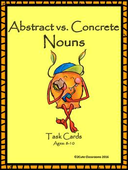 Abstract Nouns vs. Concrete Nouns Task Cards for Elementar