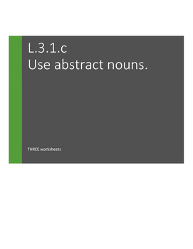 L.3.1.c  Use Abstract Nouns