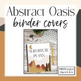 Abstract Oasis Classroom Decor Binder Covers & Spines {Editable}