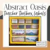 Abstract Oasis Classroom Decor Teacher Toolbox Labels {Editable}