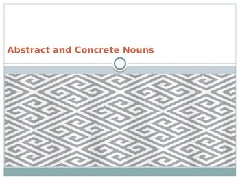 Abstract and Concrete Noun PowerPoint