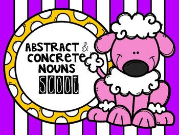 Abstract and Concrete Nouns SCOOT