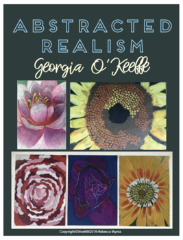 Abstracted Realism with Georgia O'Keeffe