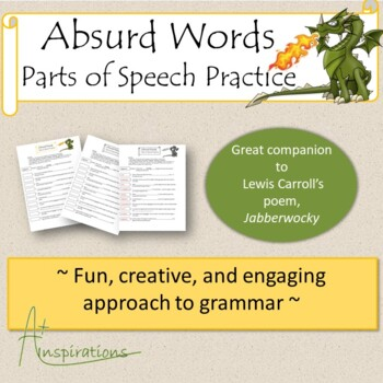 Absurd Words: Parts of Speech Practice; Companion to poem: Jabberwocky