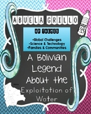 Abuela Grillo:  A Bolivian Legend about the Exploitation of Water