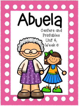 Abuela, Kindergarten, Centers and Printables