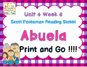 Abuela - Reading Street Print and Go Unit 4 Week 6 Kindergarten