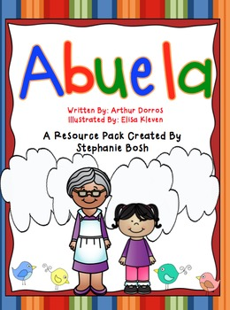 Abuela - Resource packet to go along with Scott Foresman R