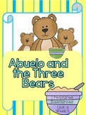 Abuelo and the Three Bears  Focus Wall and Centers  Common Core Alligned