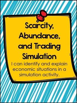 Abundance, Scarcity, and Trade Simulation Activity