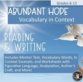 Abundant Hope Vocabulary in Context, with Literary and Writing Activities