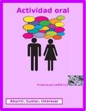 Aburrir Gustar Interesar Partner Speaking activity