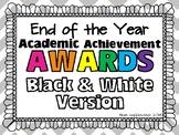 Academic Achievement Awards- Black and White version