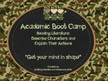 Academic Boot Camp: Reading Literature: Describe Characters  and Actions