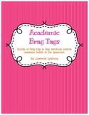 Academic Brag Tags