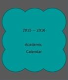 Academic Calendar 2015 - 2016 - Teal and Grey - Editable