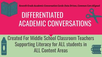 Differentiated Academic Conversations for Literacy Circles 7th Grade